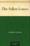 The Fallen Leaves (English Edition)