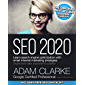 SEO 2020: Learn search engine optimization with smart internet marketing strategies (English Edition)