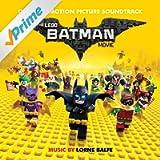 The Lego Batman Movie: Original Motion Picture Soundtrack