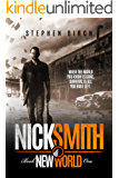 New World: Nick Smith Book one (Nick Smith Series 1)