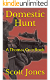 Domestic Hunt: A Thomas Cole Book