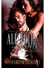 All Your Secrets Are Safe With Me (Dangerous Bonds Book 4) Kindle Edition