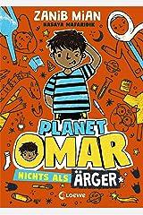 Planet Omar - Nichts als Ärger: Comic-Roman für Jungen und Mädchen ab 8 Jahre (German Edition) Kindle Edition