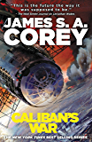 Caliban's War (The Expanse Book 2)