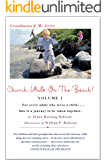 CHURCH-WALK-ON-THE-BEACH! Volume 1: For every adult who loves a child ... this is a journey to be taken together. (Grandmama & Me Series)