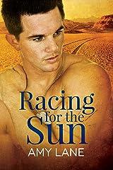 Racing for the Sun Kindle Edition