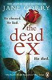 The Dead Ex: The unputdownable summer 2018 bestselling thriller