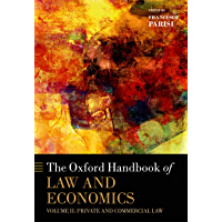 The Oxford Handbook of Law and Economics: Volume 2: Private and Commercial Law (Oxford Handbooks in Economics) (English Edition)