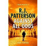 Against All Odds (A Brady Hawk Novel Book 14)
