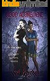 Blood Atonement: The True Tales of Elizabeth Bathory, Vampire