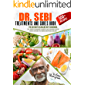 Dr. Sebi Treatment and Cures Book: The Ultimate Alkaline Diet Cookbook. 500+ Recipes to Rebalance the Acidity Level in…