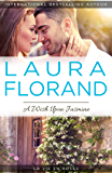 A Wish Upon Jasmine (La Vie En Roses Series Book 2)