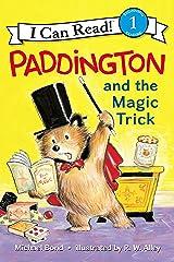 Paddington and the Magic Trick (I Can Read Level 1) Kindle Edition