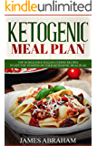 Ketogenic Meal Plan: 50 Delicious Italian Cuisine Recipes to get you started on your Ketogenic Meal Plan