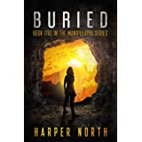 Buried: Book Five in the Manipulated Series