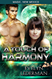 A Touch of Harmony: Magic's Destiny (Magic, New Mexico Book 11)