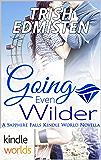 Sapphire Falls: Going Even Wilder (Kindle Worlds Novella)
