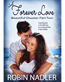 A Forever Love (Beautiful Disaster Book 2)