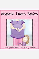 Anabelle Loves Babies Kindle Edition