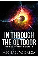 In Through The Outdoor: Stories from the Beyond Kindle Edition