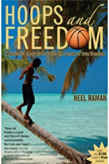 Hoops and Freedom: A powerful story that reveals the secret of true freedom Kindle Edition