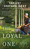 The Loyal One (Walnut Creek Series, The Book 2)