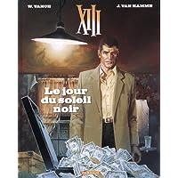 XIII - Nouvelle collection - tome 1 - Le jour du soleil noir