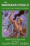 The Havilfar Cycle II: The third Dray Prescot omnibus (The Saga of Dray Prescot omnibus Book 3)