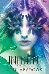 Infinite (Incarnate Book 3) Kindle Edition