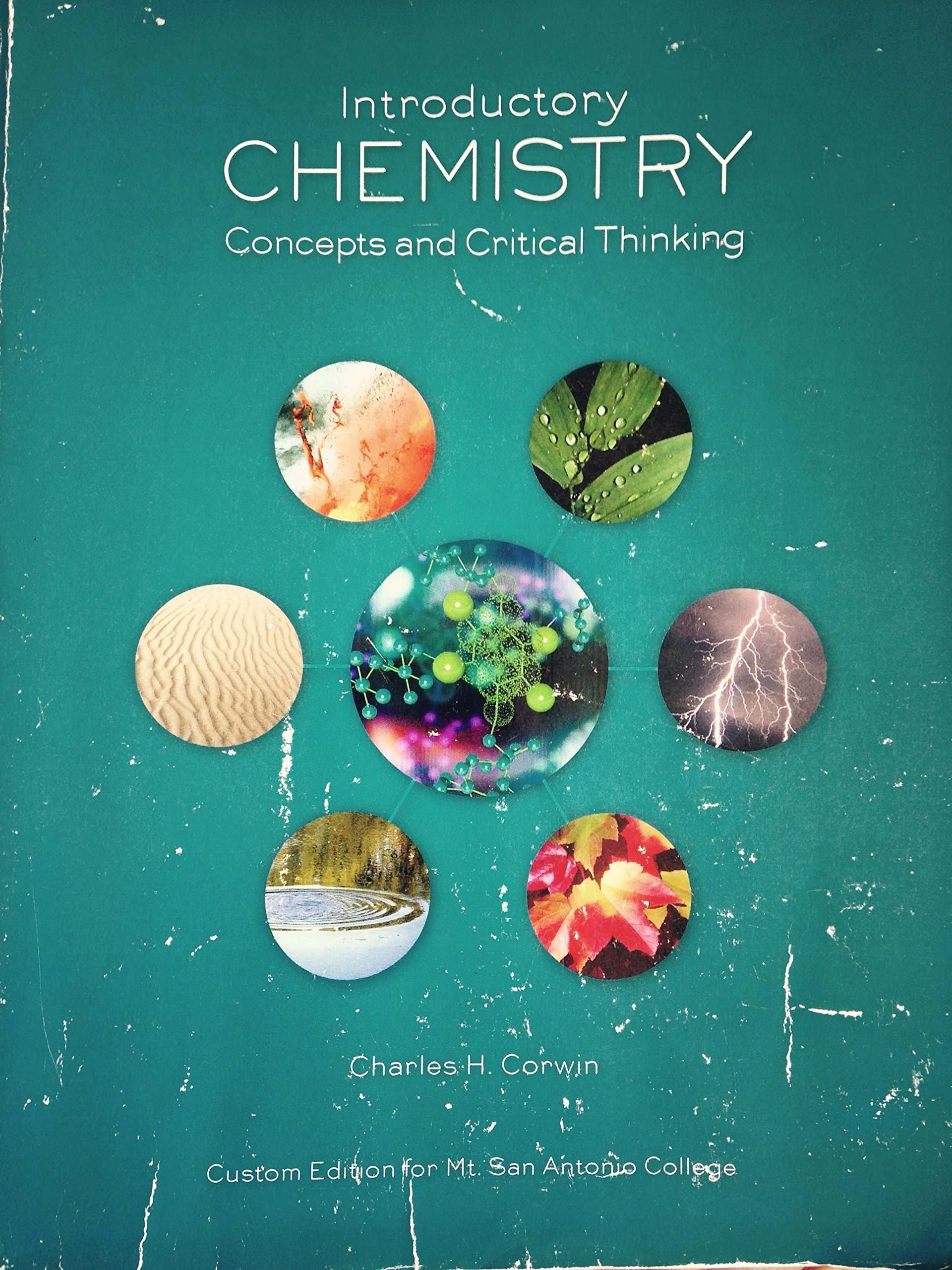 Introductory Chemistry: Concepts and Critical Thinking (Custom Editon for  Mt. San Antonio College): Charles H. Corwin: 9781269920018: Amazon.com:  Books