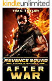 After War: A Revenge Squad prequel