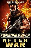 After War: A Revenge Squad prequel