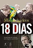 18 dias: Quando Lula e FHC se uniram para conquistar o apoio de Bush