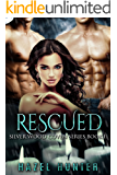 Rescued (Book 1 of Silver Wood Coven): A Serial MFM Paranormal Romance (Silver Wood Coven Series)