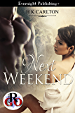 Next Weekend (Romance on the Go)