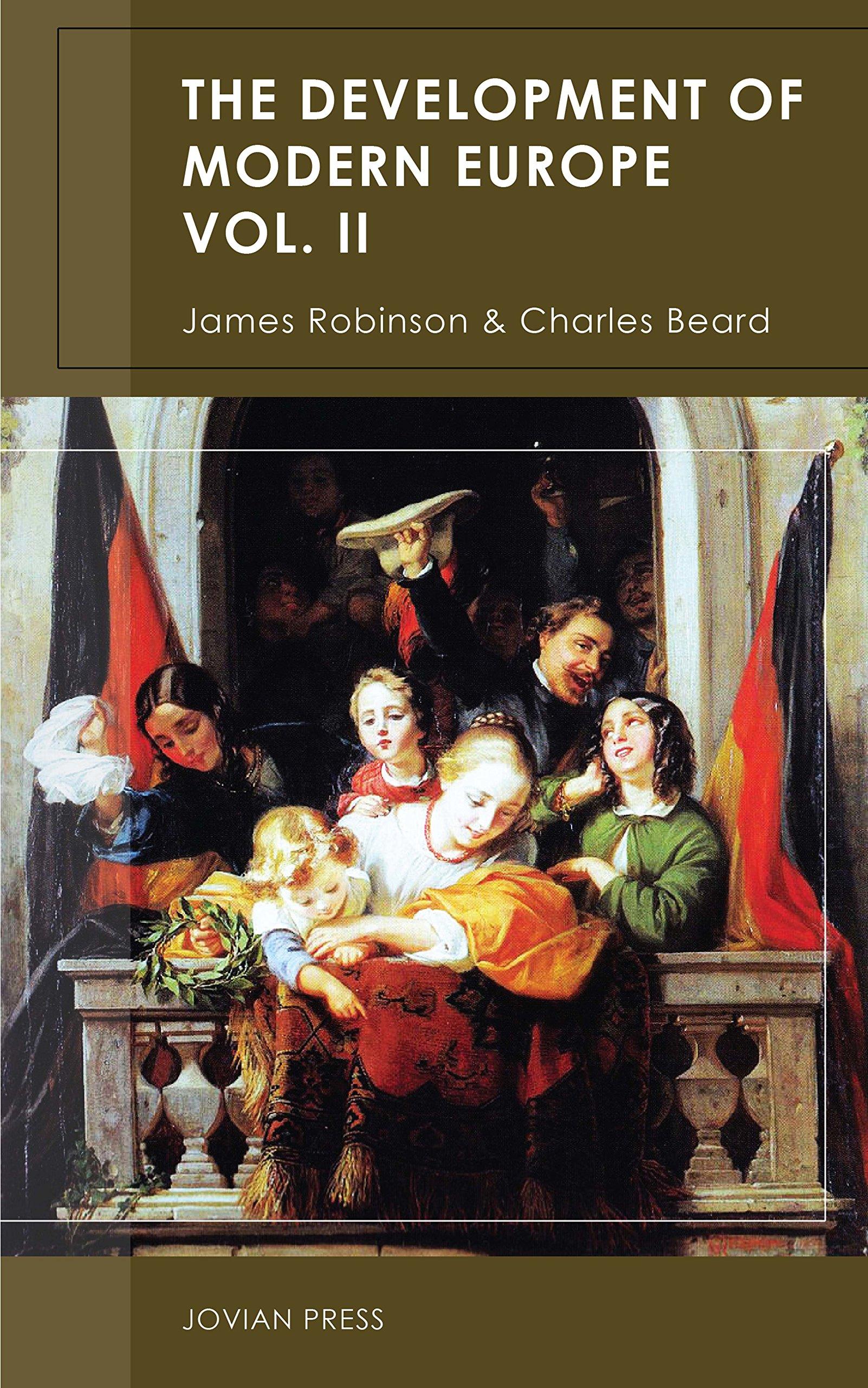 The Development Of Modern Europe Volume II  English Edition