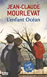 L'enfant océan (Pocket Jeunesse t. 500) (French Edition)