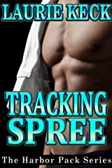 Tracking Spree (The Harbor Pack Series Book 3) Kindle Edition