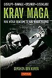 Krav Maga: Real World Solutions to Real World Violence - Disrupt . Damage . Destroy . Disengage