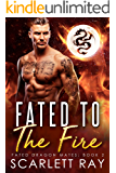 Fated to the Fire (Fated Dragon Mates Book 2)