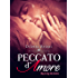 Peccato d'Amore (She is my Sin Vol. 2)