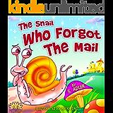THE SNAIL WHO FORGOT THE MAIL (Children's books - BOOKS FOR KIDS 1)