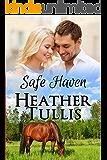 Safe Haven: Love in Juniper Ridge (Carver Ranch Book 3)