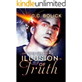 Illusion of Truth (Leftover Girl Book 4)