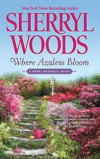 Catching fireflies the sweet magnolias book 9 ebook sherryl where azaleas bloom the sweet magnolias book 10 fandeluxe Document