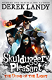 The Dying of the Light (Skulduggery Pleasant, Book 9) (Skulduggery Pleasant series)