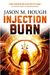Injection Burn (The Darwin Elevator) Paperback