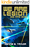 We Are Legion (We Are Bob) (Bobiverse Book 1)