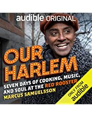 Our Harlem: Seven Days of Cooking, Music and Soul at the Red Rooster