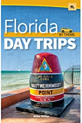 Florida Day Trips by Theme (Day Trip Series) Paperback